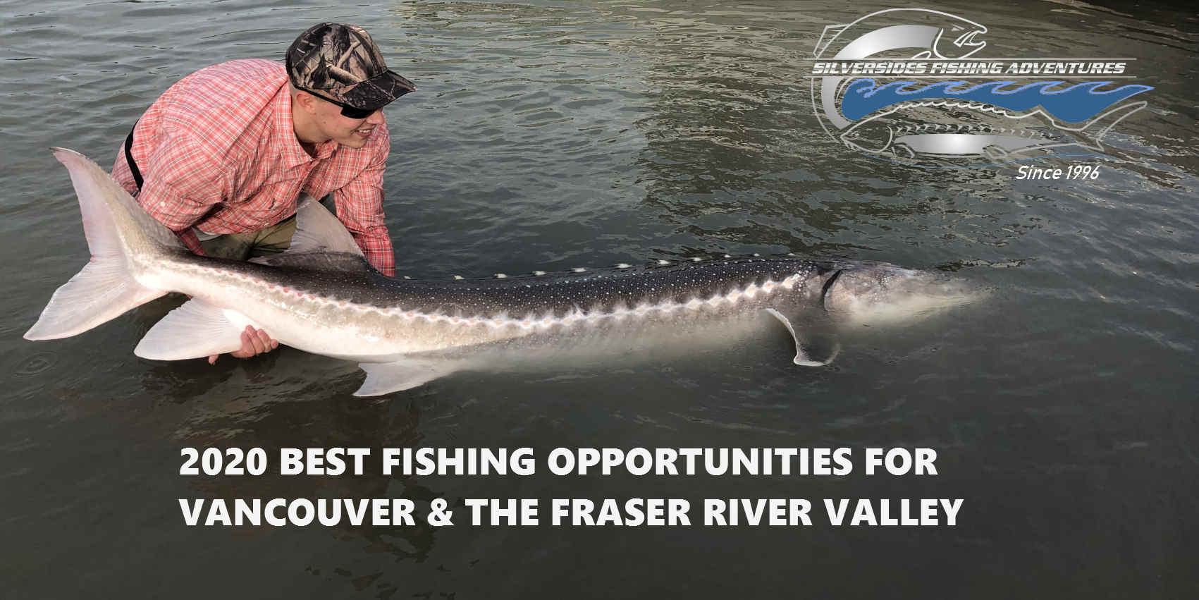 best fishing bc 2020, best fishing vancouver 2020, best fishing fraser river 2020, best fishing bc, fishing forecast bc